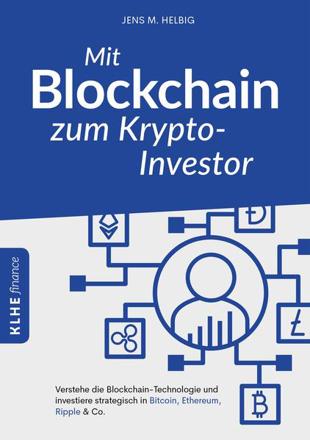Bild zu Mit Blockchain zum Krypto-Investor von Helbig, Jens