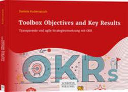 Bild zu Toolbox Objectives and Key Results von Kudernatsch, Daniela