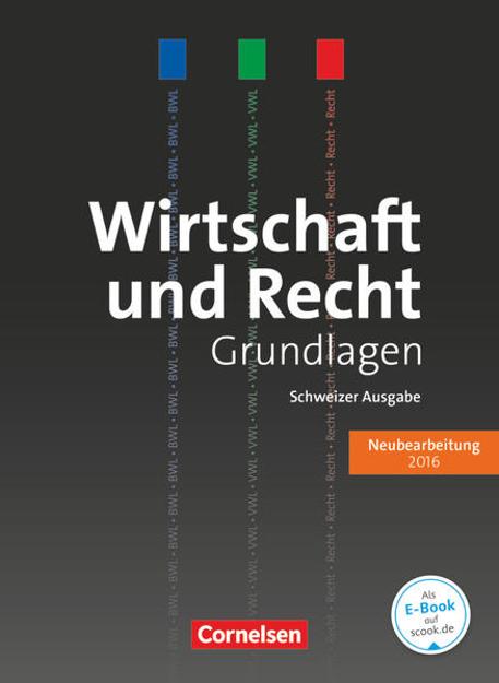 Bild zu Wirtschaft und Recht, Grundlagen, Ausgabe 2016, Lehrbuch von Atteslander, Jan