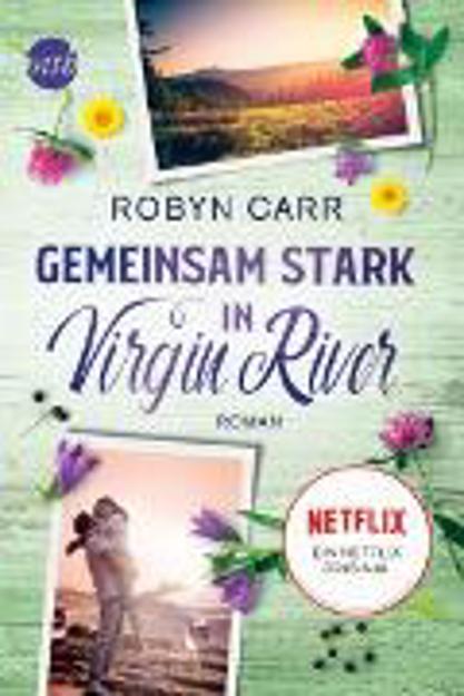 Bild zu Gemeinsam stark in Virgin River (eBook) von Carr, Robyn