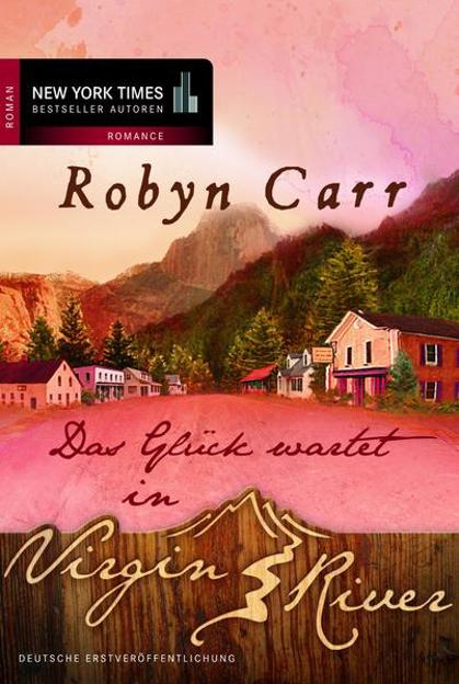 Bild zu Das Glück wartet in Virgin River (eBook) von Carr, Robyn