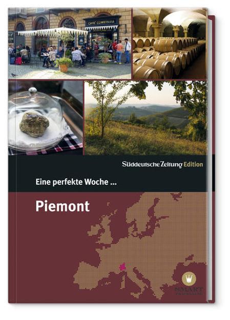 Bild zu Eine perfekte Woche... in Piemont von Smart Travelling print UG (Hrsg.)