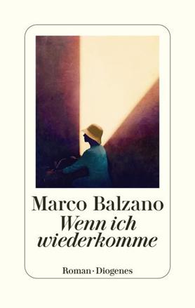 Bild zu Wenn ich wiederkomme von Balzano, Marco
