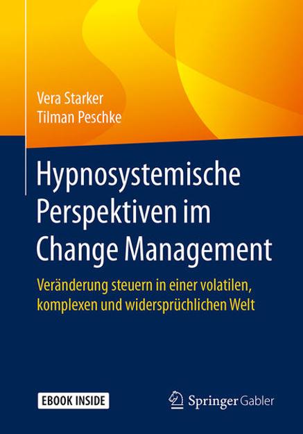 Bild zu Hypnosystemische Perspektiven im Change Management von Starker, Vera