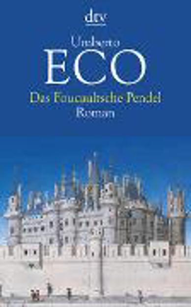 Bild zu Das Foucaultsche Pendel von Eco, Umberto