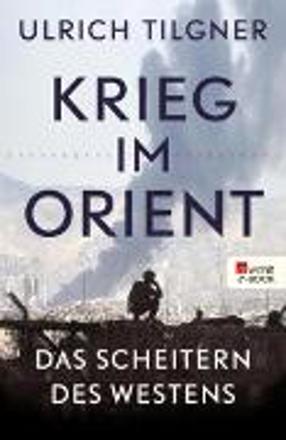 Bild zu Krieg im Orient (eBook) von Tilgner, Ulrich