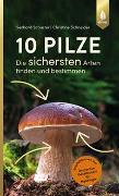 10 Pilze von Schuster, Gerhard
