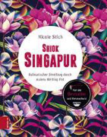 Bild zu Shiok Singapur von Stich, Nicole