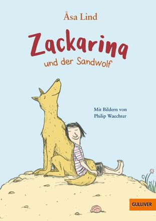 Bild zu Zackarina und der Sandwolf von Lind, Åsa