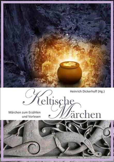 Bild zu Keltische Märchen von Dickerhoff, Heinrich (Hrsg.)