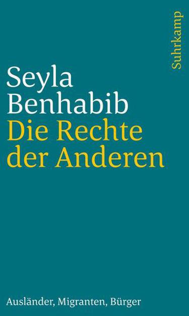 Bild zu Die Rechte der Anderen von Benhabib, Seyla
