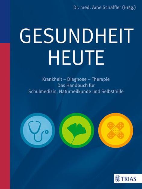 Bild zu Gesundheit heute von Schäffler, Arne (Hrsg.)