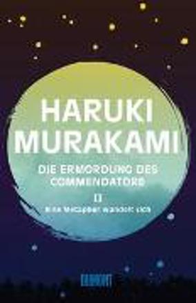 Bild zu Die Ermordung des Commendatore Band 2 von Murakami, Haruki