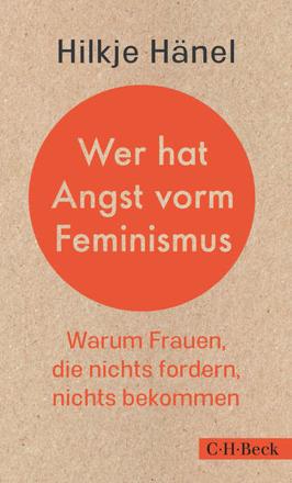 Bild zu Wer hat Angst vorm Feminismus von Hänel, Hilkje