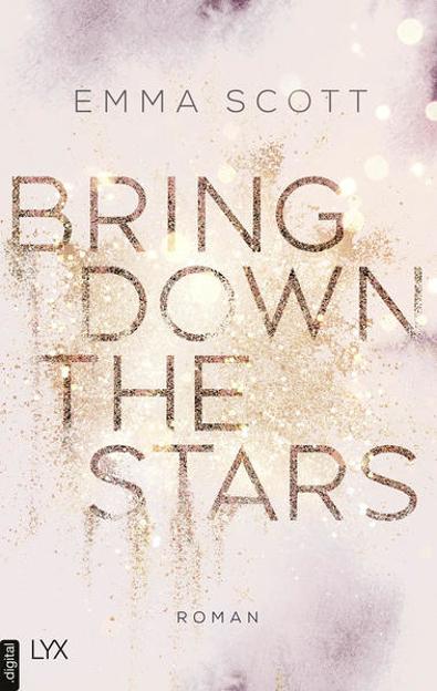 Bild zu Bring Down the Stars (eBook) von Scott, Emma