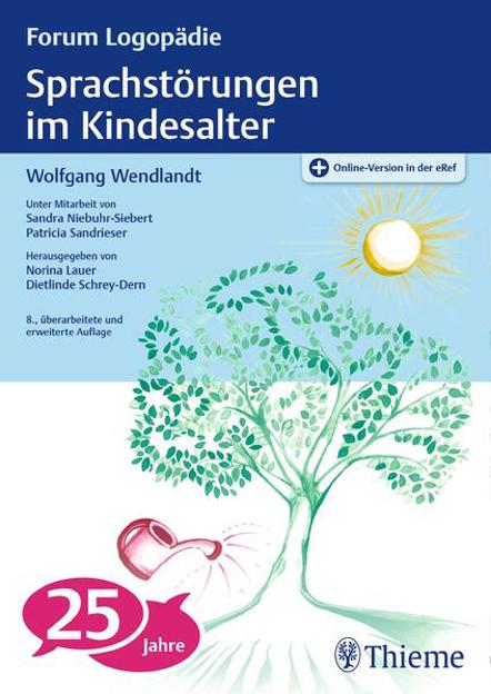 Bild zu Sprachstörungen im Kindesalter von Wendlandt, Wolfgang (Hrsg.)