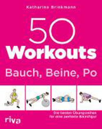 Bild zu 50 Workouts - Bauch, Beine, Po von Brinkmann, Katharina