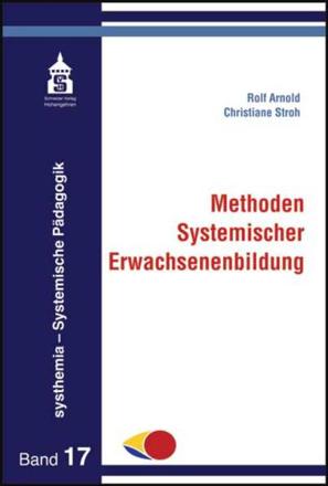 Bild zu Methoden Systemischer Erwachsenenbilung von Arnold, Rolf