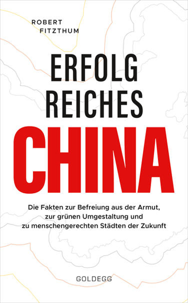 Bild zu Erfolgreiches China von Fitzthum, Robert
