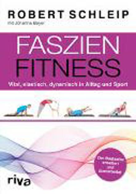 Bild zu Faszien-Fitness - erweiterte und überarbeitete Ausgabe von Schleip, Robert