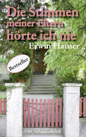 Bild zu Die Stimmen meiner Eltern hörte ich nie von Hauser, Erwin
