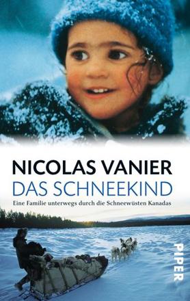 Bild zu Das Schneekind von Vanier, Nicolas
