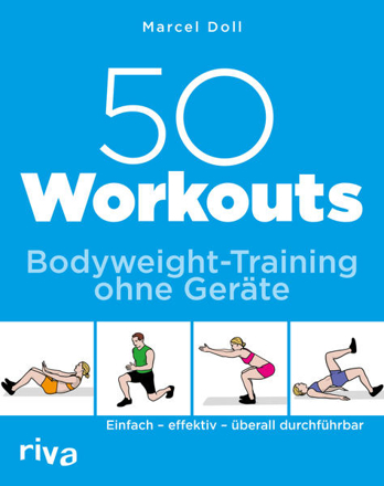 Bild zu 50 Workouts - Bodyweight-Training ohne Geräte von Doll, Marcel
