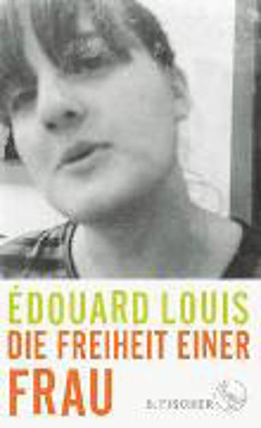 Bild zu Die Freiheit einer Frau von Louis, Édouard