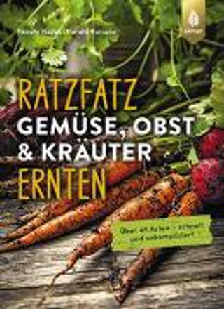 Bild zu Ratzfatz Gemüse, Obst & Kräuter ernten von Hudak, Renate