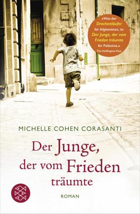 Bild zu Der Junge, der vom Frieden träumte von Cohen Corasanti, Michelle