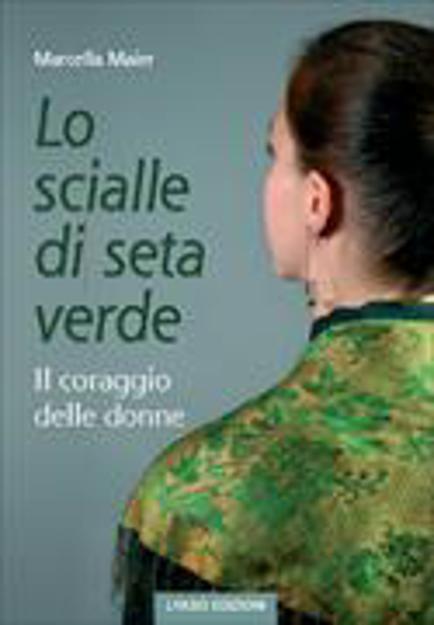 Bild zu Lo scialle die seta verde von Maier, Marcella