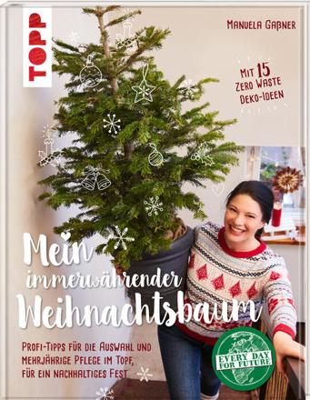 Bild zu Mein immerwährender Weihnachtsbaum von Gaßner, Manuela