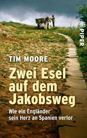 Bild zu Zwei Esel auf dem Jakobsweg von Moore, Tim