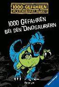 1000 Gefahren bei den Dinosauriern von Lenk, Fabian