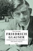 «Jeder sucht sein Paradies ...» von Glauser, Friedrich