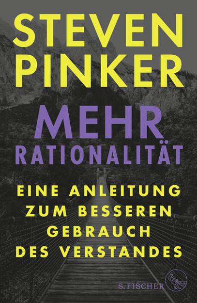 Bild zu Mehr Rationalität von Pinker, Steven