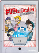 #Datendetektive. Band 2. Voll gefälscht! von Konecny, Jaromir