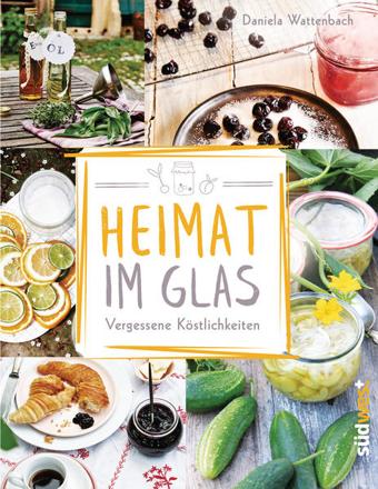 Bild zu Heimat im Glas von Wattenbach, Daniela