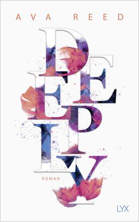Bild zu Deeply von Reed, Ava