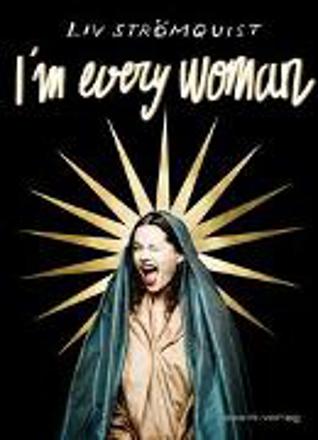 Bild zu I'm every woman von Strömquist, Liv