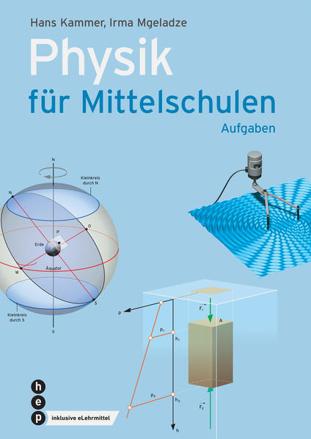 Bild zu Physik für Mittelschulen. Aufgaben (Print inkl. eLehrmittel) von Kammer, Hans