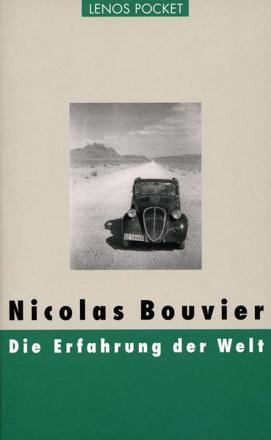 Bild zu Die Erfahrung der Welt von Bouvier, Nicolas