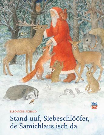 Bild zu Stand uuf, Siebeschlööfer, de Samichlaus isch da von Schmid, Eleonore