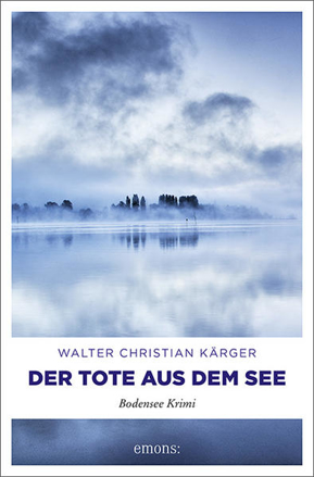 Bild zu Der Tote aus dem See von Kärger, Walter Christian