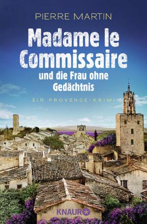 Bild zu Madame le Commissaire und die Frau ohne Gedächtnis von Martin, Pierre