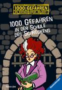 1000 Gefahren in der Schule des Schreckens von Lenk, Fabian