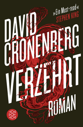 Bild zu Verzehrt von Cronenberg, David
