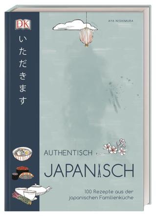 Bild zu Authentisch japanisch von Nishimura, Aya
