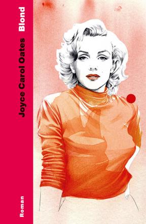 Bild zu Blond von Oates, Joyce Carol