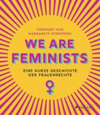 Bild zu We are Feminists! von Stokowski, Margarete